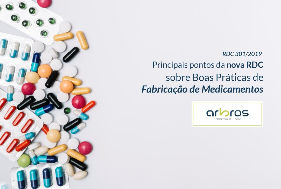 RDC 301 de Boas Práticas de Fabricação de Medicamentos